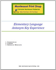 Elementary Antonym Key Experience & Materials - Printable Montessori Learning Materials by Montessori Print Shop.
