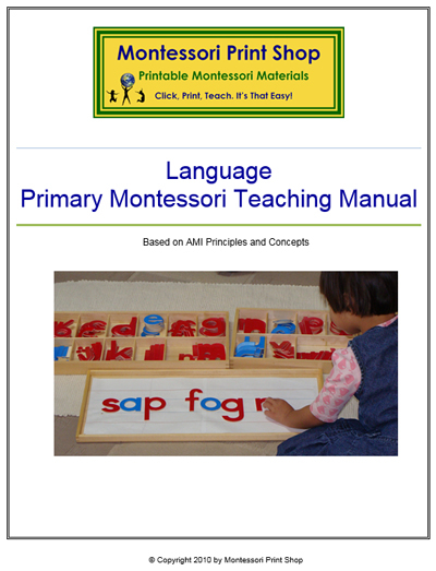 Primary Montessori Language Teaching Manual - Ages 2 to 6 years